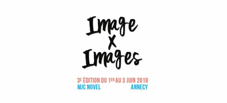 Festival Image par Images – MJC Novel